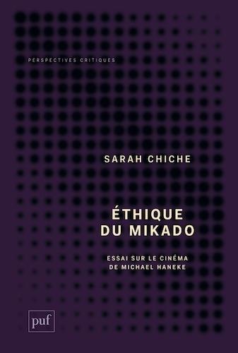 Éthique du Mikado de Sarah Chiche