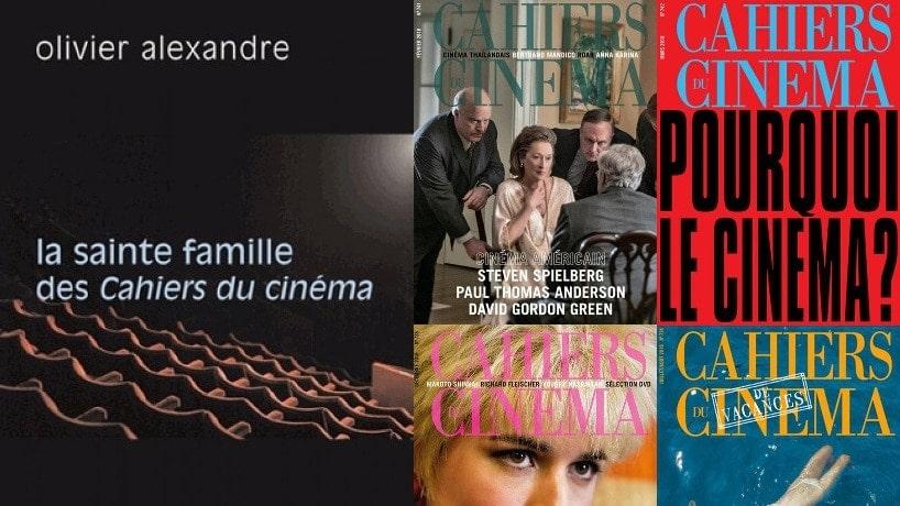 La sainte famille des cahiers du cinéma d'Olivier Alexandre