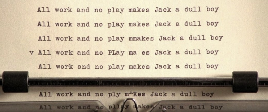 All works and no play makes jack a dull boy dans Shining de Stanley Kubrick