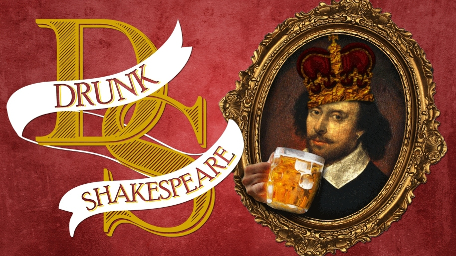 "Le concept ""Drunk Shakespeare"""