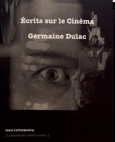 Le livre « Écrits sur le cinéma » de Germaine Dulac